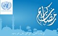 UN Secretary-General Special Envoy for Libya congratulates the Libyan people on the advent of the Holy Month of Ramadan